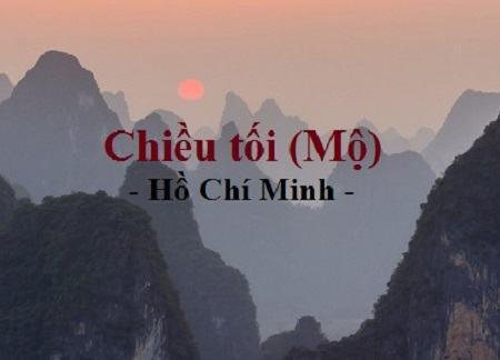 Bài Thơ Chiều Tối ( Hồ Chí Minh) – Tình Yêu Cuộc Sống Mãnh Liệt