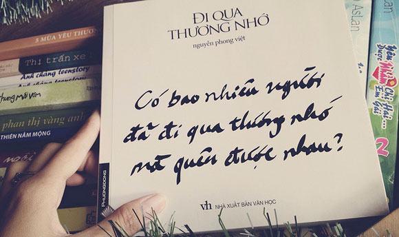 Bài thơ Đi Qua Thương Nhớ hấp dẫn của nhà thơ Nguyễn Phong Việt